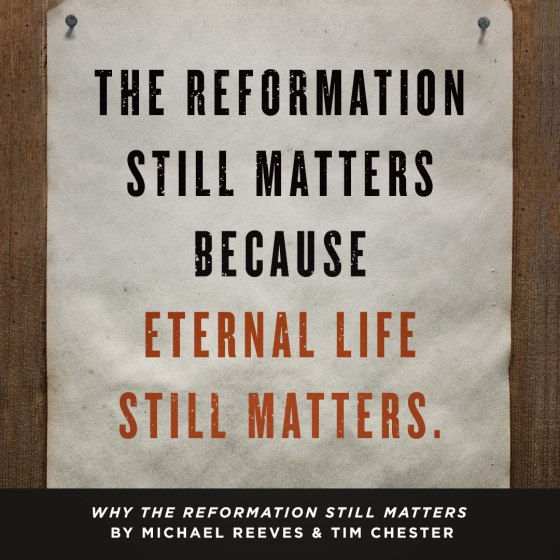 why-reformation-matters-quote01