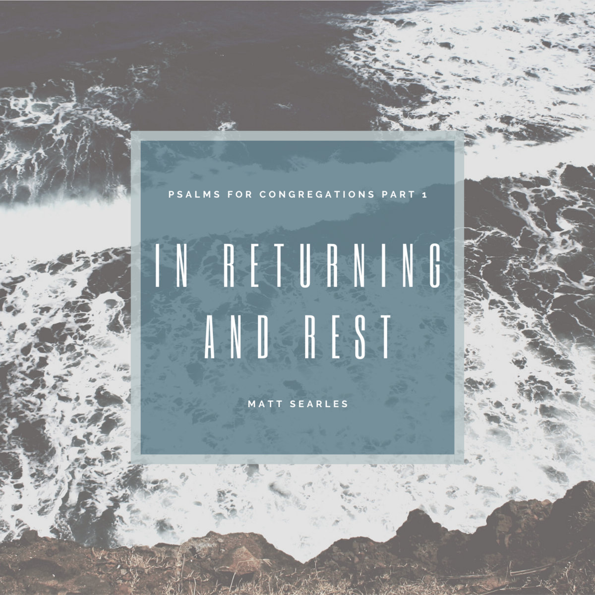 In Returning and Rest